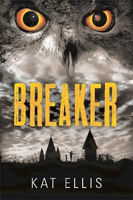 Breaker by Kat Ellis