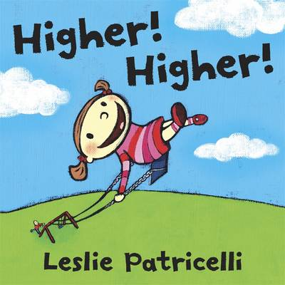 Higher! by Leslie Patricelli