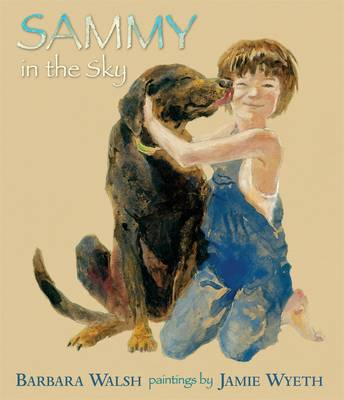 Sammy in the Sky by Barbara Walsh