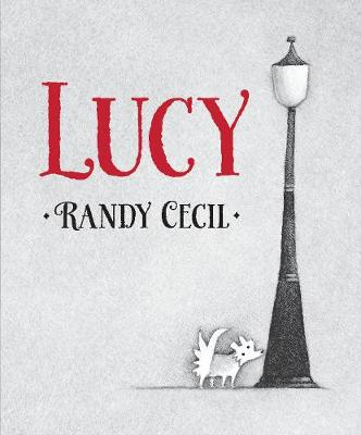 Lucy by Randy Cecil