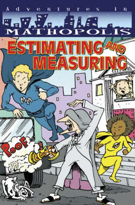 Supermath Estimating and Measuring by L. Powley, Karen Ferrell, Catherine Weiskopf