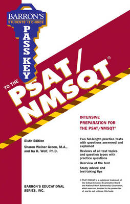 Pass Key to the PSAT/NMSQT by Sharon Weiner Green, Ira K. Wolf