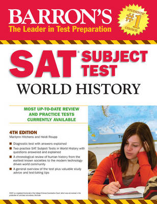 Sat Subject Test World History by Marilyn Hichens, Heidi Roupp