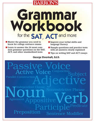 Grammar Workbook for the Sat, Act and More by George Ehrenhaft