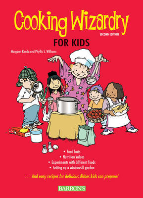 Cooking Wizardry for Kids by Margaret Kenda, Phyllis Sawyer