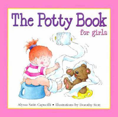 The Potty Book for Girls by Alyssa Satin Capucilli, Dorothy Stott