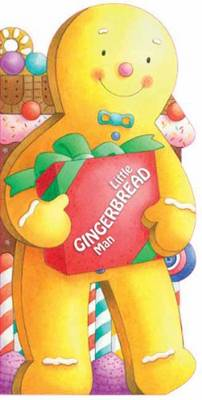 Little Gingerbread Man by Giovanni Caviezel, Giuliana Donati