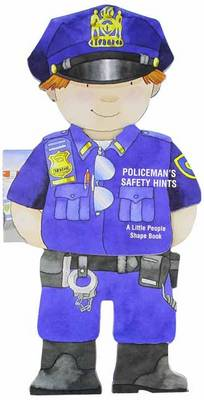 Policeman's Safety Hints Little People Shape Books by Giovanni Caviezel
