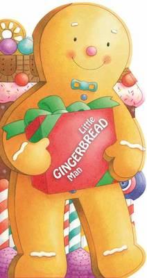 Little Gingerbread Man Mini People Shape Books by Giovanni Caviezel, Giuliana Donati