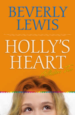 Holly's Heart by Beverley Lewis