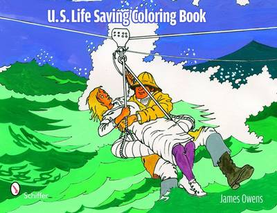 U.S. Life Saving Coloring Book by James E. Owens