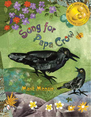 Song for Papa Crow by Marit Menzin