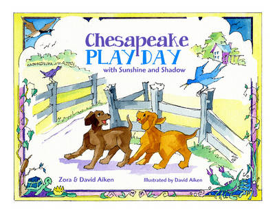 Chesapeake Play Day by Zora Aiken, David Aiken