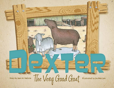 Dexter the Very Good Goat by Jean Malone