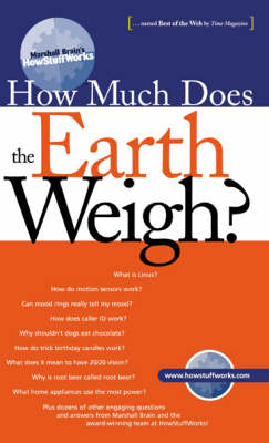 How Much Does the Earth Weigh? by Marshall Brain