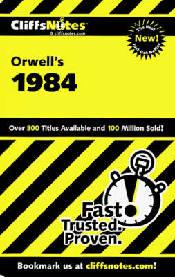 Notes on Orwell's Nineteen Eighty-four by Gilbert Borman