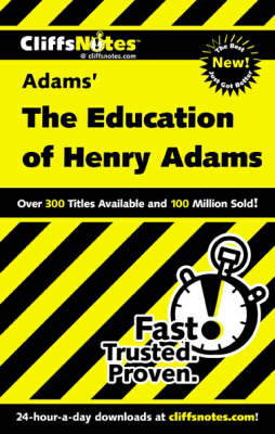 Notes on Adams' The Education of Henry Adams by Stanley Baldwin