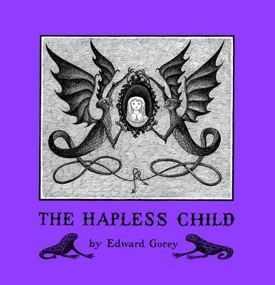 The Hapless Child A146 by Edward Gorey