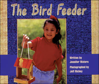 The Bird Feeder Set B Emergent Guided Readers by Jennifer Waters