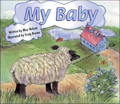 My Baby Set B Emergent Guided Readers by May Nelson