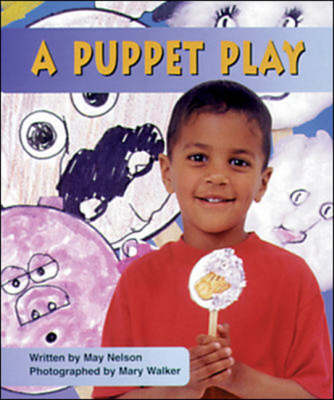 A Puppet Play Set B Emergent Guided Readers by May Nelson