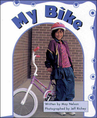 My Bike Set C Emergent Guided Readers by May Nelson