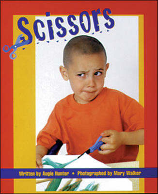 Scissors Set A Emergent/Early Guided Readers by Augie Hunter