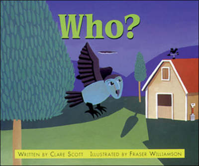 Who? Set A Emergent/Early Guided Readers by Clare Scott