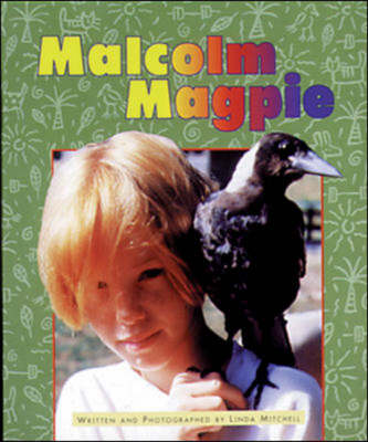 Malcolm Magpie Set C Emergent Guided Readers by Linda Mitchell