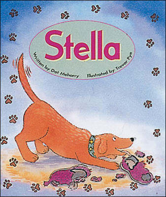 Stella Set A Early Guided Readers by Dot Meharry