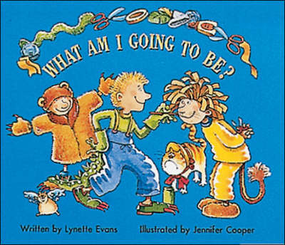 What am I Going to Be? Set A Early Guided Readers by McGraw-Hill Education, Lynette Evans