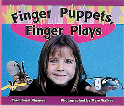 Finger Puppets, Finger Plays Set C Fluent Guided Readers by Mary Walker