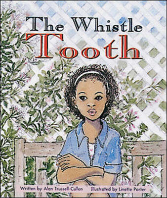 The Whistle Tooth Set B Fluent Guided Readers by Alan Trussell-Cullen
