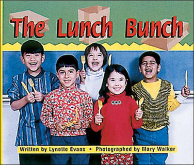 The Lunch Bunch Set B Early Guided Readers by Lynette Evans