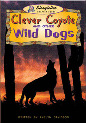 Clever Coyote and Other by Avelyn Davidson
