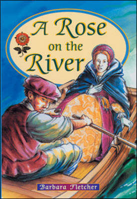 A Rose on the River by Barbara Fletcher