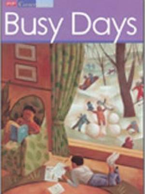 Cornerstones 1C Busy Days Student Anthology by Gage