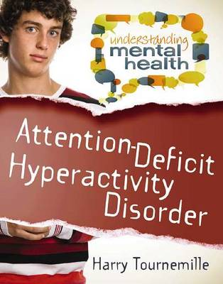 Attention-Deficit Hyperactivity Disorder by Harry Tournemille