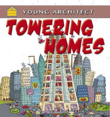 Towering Homes by Gerry Bailey