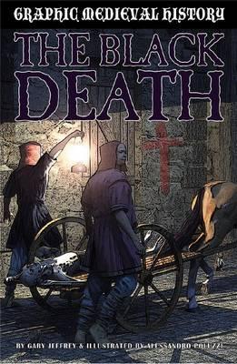 The Black Death by Gary Jeffrey