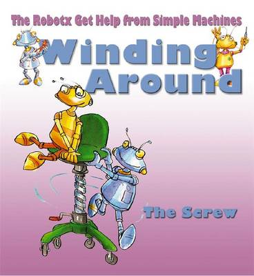 Winding Around The Screw by Gerry Bailey