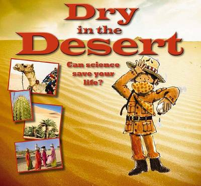 Dry in the Desert by Gerry Bailey