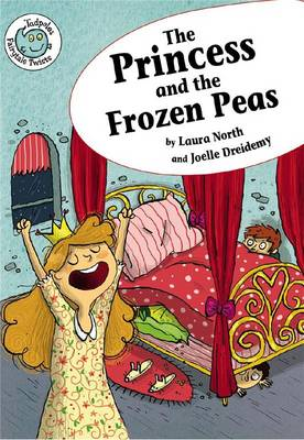 The Princess and the Frozen Pea by Laura North
