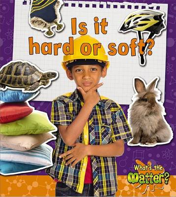 Is it Hard or Soft? by Helen Mason