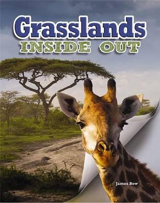 Grasslands Inside Out by James Bow, Megan Kopp