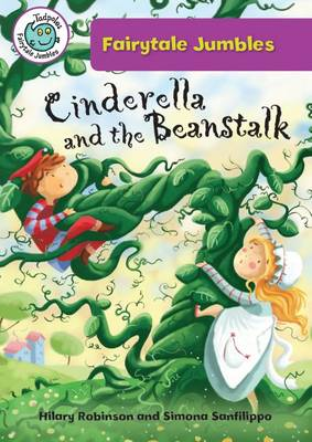 Cinderella & the Beanstalk by Hilary (University of Ulster) Robinson
