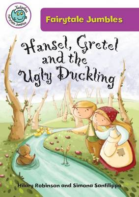 Hansel, Gretal, and the Ugly Duckling by Hilary (University of Ulster) Robinson
