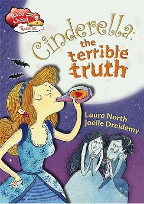 Cinderella Terrible Truth by Laura North
