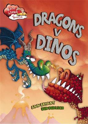 Dragons vs Dinos by Ann Bryant