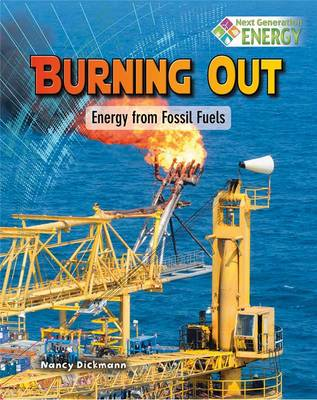 Energy from Fossil Fuels by Nancy Dickmann